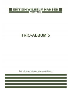 Nicolaj Hansen (Ed): Trio Album 5 (Score And Parts) Bog   Violin, Cello, Klaver Ensemble, Trio