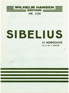 Jean Sibelius: 13 Pieces Op.76 No.1- Esquisse Livre | Piano