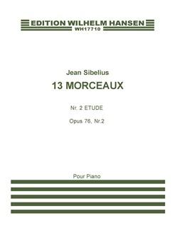 Jean Sibelius: 13 Pieces Op.76 No.2- Etude Libro | Piano
