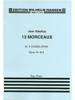 Jean Sibelius: 13 Pieces Op.76 No.5 'Consolation' Books | Piano