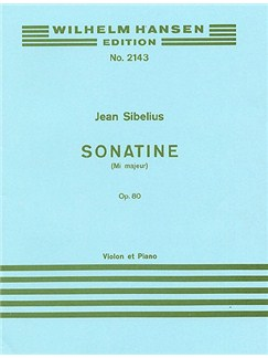 Jean Sibelius: Sonatina In E Major For Violin And Piano Op.80 Books | Violin, Piano