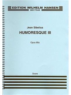 Jean Sibelius: Humoresque No.3 Op.89a (Score) Books | Violin, String Orchestra