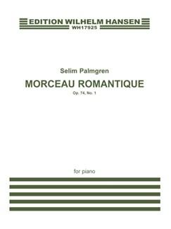 Selim Palmgren: Morceau Romantique Op. 74 No. 1 Books | Piano