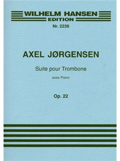 Axel Jørgensen: Suite for Trombone and Piano Op.22 Books | Trombone, Piano