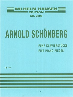 Arnold Schonberg: Five Piano Pieces Op.23 Books | Piano