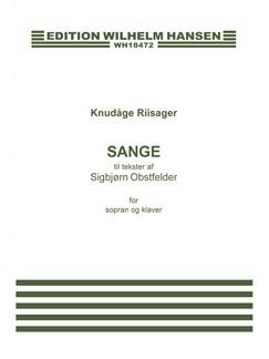 Knudåge Riisager: Sange Til Tekster Af Sigbjørn Obstfelder (Soprano/Piano) Books | Soprano, Piano Accompaniment