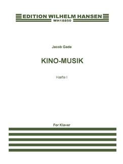Jacob Gade: Kino-Musik - Haefte I Books | Piano