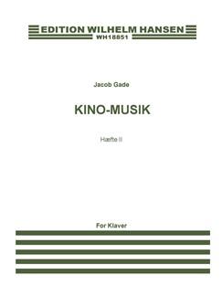 Jacob Gade: Kino-Musik - Haefte II Books | Piano