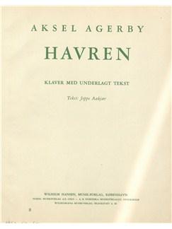 Aksel Agerby (Arr. Leif Haraldsted): Havren (Voice And Piano) Bog | Klaver og sang