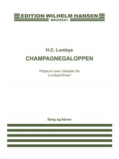 H.C. Lumbye: Champagnegaloppen (Voice And Piano) Books | Piano & Vocal