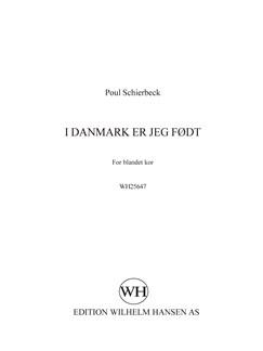 Arr. Poul Schierbeck: I Danmark Er Jeg Født Books | SATB