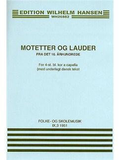 Motets From The 16th Century (Motetter Og Lauder) Bog | SATB