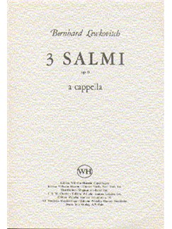 Bernhard Lewkovitch: Three Psalms Op.9 Books | Soprano, Alto, Tenor, Bass