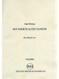 Carl Nielsen: Mit Hjerte Altid Vanker Libro | SATB