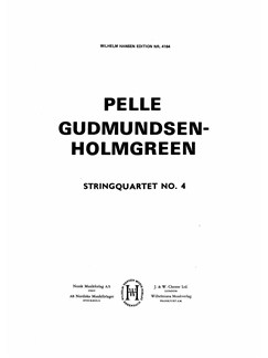 Pelle Gudmundsen-Holmgreen: String Quartet No.4 (Players' Score) Books | String Quartet