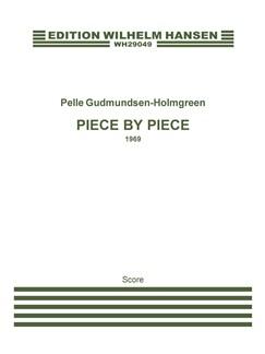 Pelle Gudmundsen-Holmgreen: Piece By Piece (Score) Books | Orchestra