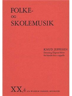Knud Jeppesen: Dronning Dagmar-Messe Bog | SATB