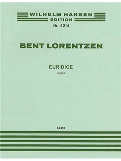 Bent Lorentzen: Euridice (Score) Livre | Opéra