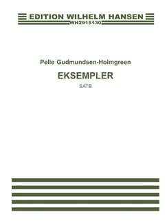 Pelle Gudmundsen-Holmgreen: Eksempler (Choral Score) Bog | Alt, Sopran, Bass, Tenor, Kor