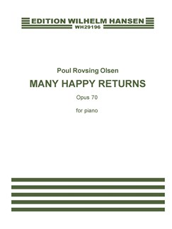 Poul Rovsing Olsen: Many Happy Returns Op.70  (Piano Solo) Books | Piano