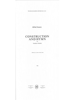 Alfred Janson: Construction And Hymn For Symphony Orchestra (Score) Books | Bassoon, Cello, Clarinet, Contrabassoon, Double Bass, Flute, French Horn, Oboe, Percussion, Piccolo, Trombone, Trumpet, Tuba, Viola, Violin, Orchestra, Orchestra