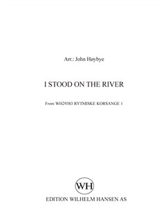 John Høybye (arr.): I Stood On The River (SATB) Books | SATB