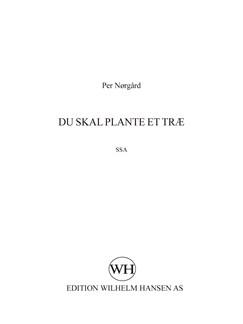 Per Nørgård: Du Skal Plante Et Træ (SSA) Books | SSA