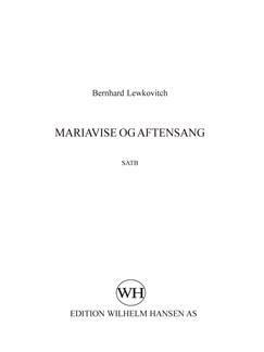 Bernhard Lewkovitch: Mariavise Og Aftensang (SATB) Books | Alto, Soprano, Bass Voice, Tenor