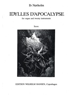Ib Nørholm: Idylles D'Apocalypse (Full Score) Books | Organ, Orchestra