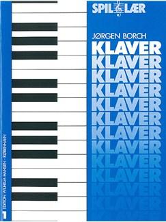 Jørgen Borch: Spil Og Lær Klaver 1 Bog | Klaver solo (Akustisk)