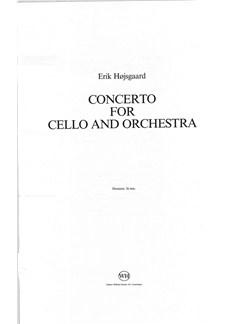 Erik Højsgaard: Concerto For Cello And Orchestra (Score) Books | Orchestra/Cello