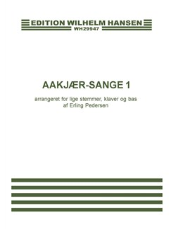 Erling Pedersen: Aakjær-Sange 1 Books | SA, Piano Accompaniment, Double Bass