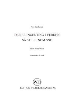 Povl Hamburger: Der Er Ingenting I Verden Så Stille Som Sne (SATB) Books | SATB