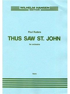 Poul Ruders: Thus Saw St. John (Score) Books | Orchestra