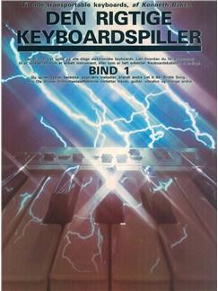 Kenneth Baker: Den Rigtige Keyboardspiller 1 Bog | Keyboard