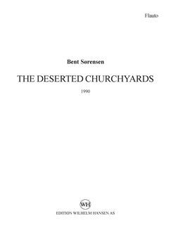 Bent Sørensen: The Deserted Churchyards (Parts) Books | Violin, Cello, Flute, Clarinet, Percussion, Piano Chamber