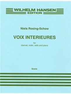 Niels Rosing-Schow: Voix Interieures (Score) Buch | Klarinette, Violine, Cello, Klavier-Kammermusik
