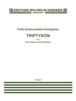 Pelle Gudmundsen-Holmgreen:Triptykon for Percussion and Orchestra (Score) Books | Percussion, Orchestra