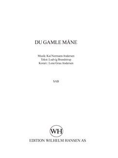 Kai Normann Andersen: Du Gamle Måne (SAB) Books | SAB, Melody Line & Chords