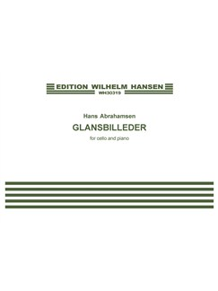 Hans Abrahamsen: Glansbilleder / Scraps (Score and Part) Books |