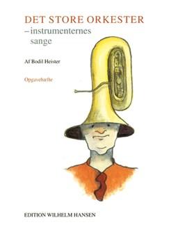 Bodil Heiser: Det Store Orkester - Opgavehft Libro | Orquesta