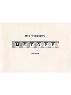 Niels Rosing-Schow: Metope Entre Deux For Organ Bog | Orgel