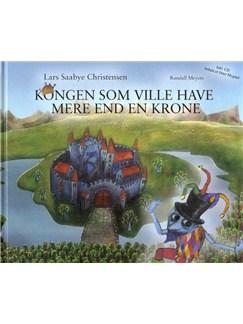 Randall Meyers: Kongen som ville have mere end en krone (Book/CD) CD y Libro | Narración, Conjunto de Escuela