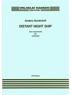Anders Nordentoft: Distant Night Ship Books | Orchestra