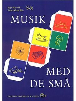 Inge Marstal & Anne-mette Riis: Musik Med De Små Bog | Klaver, sang og guitar