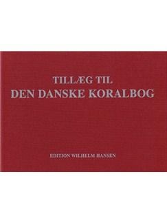 Tillæg Til Den Danske Koralbog Bog | Stemme, Klaverakkompagnement