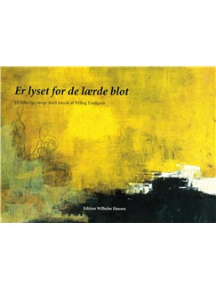 Erling Lindgren: Er Lyset For De Lærde Blot -  24 Folkelige Sange (Songbook) Books | Voice, Melody Line, Lyrics & Chords, Piano Accompaniment