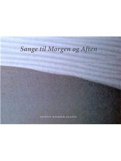 Sange Til Morgen Og Aften (Melodibog) Books | Piano, Vocal & Guitar