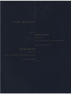 Carl Nielsen: Clarinet Concerto Op.57 (Clarinet/Piano) Books | Clarinet, Piano Accompaniment