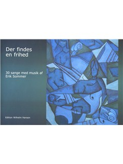 Erik Sommer: Der Findes En Frihed (Voice/Piano) Books | Voice, Piano Accompaniment
